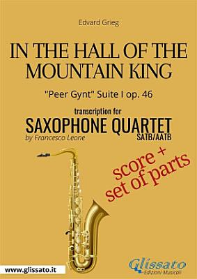 In the Hall of the Mountain King   Saxophone Quartet score   parts PDF