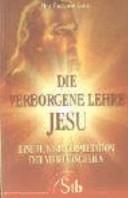 Die verborgene Lehre Jesu PDF