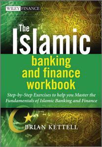 The Islamic Banking and Finance Workbook PDF