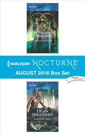 Harlequin Nocturne August 2016 Box Set: Enchanted Guardian\Lycan Unleashed