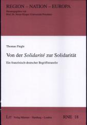 Von der Solidarité zur Solidarität: ein französisch-deutscher Begriffstransfer