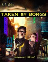Taken By Borgs PDF