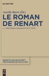 Le roman de Renart: Edité d'après le manuscrit 0 (f. fr. 12583)