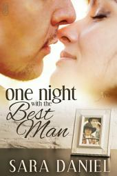 One Night With the Best Man (1Night Stand series): 1Night Stand