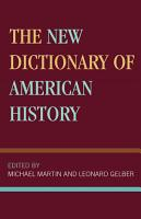 The New Dictionary of American History PDF