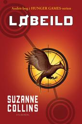 The Hunger Games 2 - Løbeild: Bind 2