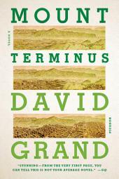 Mount Terminus: A Novel
