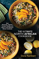 THE ULTIMATE NORTH AFRICAN COOKBOOK