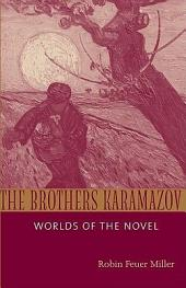 The Brothers Karamazov: Worlds of the Novel