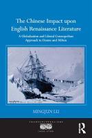 The Chinese Impact upon English Renaissance Literature PDF