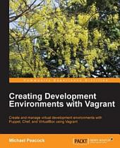 Creating Development Environments with Vagrant