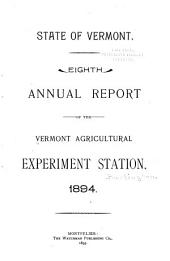 Annual Report of the Vermont Agricultural Experiment Station: Volume 8