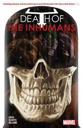 Death Of The Inhumans: Volume 1