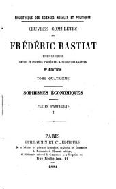 Oeuvres complètes de Frédéric Bastiat: mises en ordre, revues et annotées d'aprés les manuscrits de l'auteur