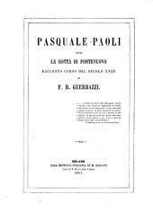 Pasquale Paoli; ossia, La rotta di Pontenuovo: racconto corso del secolo XVIII., Volume 2