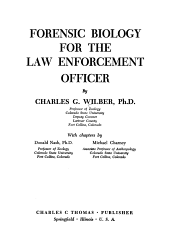 Forensic Biology for the Law Enforcement Officer