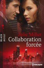 Collaboration forcée