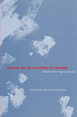 Logicism and the Philosophy of Language