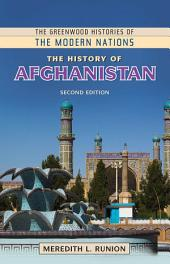 The History of Afghanistan, 2nd Edition: Edition 2