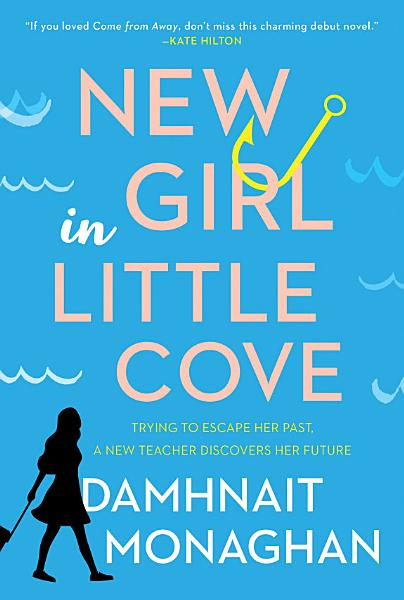 Download New Girl in Little Cove Book
