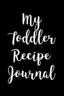 My Toddler Recipe Journal