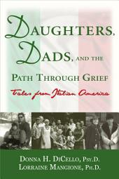 Daughters, Dads, and the Path Through Grief: Tales from Italian America
