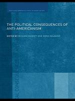 The Political Consequences of Anti Americanism PDF