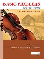 Basic Fiddlers Philharmonic: Old-Time Fiddle Tunes: Cello/Bass Sheet Music