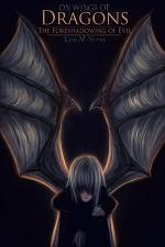 On Wings of Dragons: The Foreshadowing of Evil