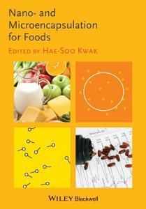 Nano  and Microencapsulation for Foods