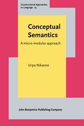 Conceptual Semantics: A micro-modular approach
