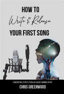 Download How To Write   Release Your First Song Book