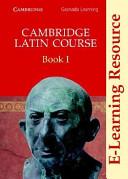 Cambridge Latin Course Book I E Learning Resource Book