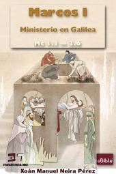 eBible / Marcos I: Ministerio en Galilea