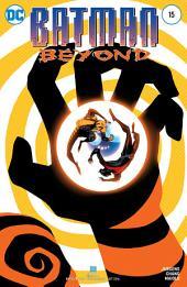 Batman Beyond (2015-) #15