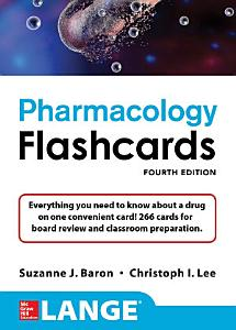Lange Pharmacology Flashcards  Fourth Edition Book