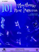 101 Rhythmic Rest Patterns: B-Flat Clarinet