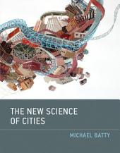 The New Science of Cities