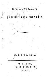 M.A. von Thummels sammtliche werke ...