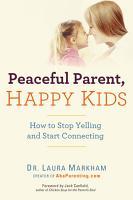 Peaceful Parent  Happy Kids PDF