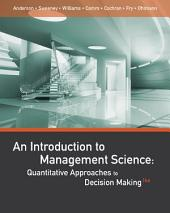 An Introduction to Management Science: Quantitative Approaches to Decision Making: Edition 14