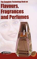 The Complete Technology Book on Flavours  Fragrances and Perfumes PDF