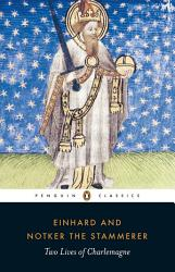 Two Lives Of Charlemagne Book PDF