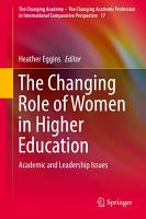 The Changing Role of Women in Higher Education PDF