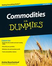 Commodities For Dummies: Edition 2