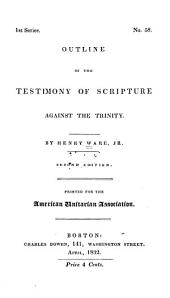 Outline of the Testimony of Scripture Against the Trinity