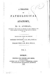 A treatise on pathological anatomy: Volume 1