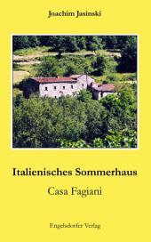 Italienisches Sommerhaus: Casa Fagiani