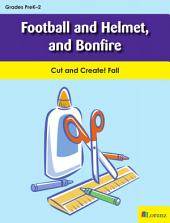 Football and Helmet, and Bonfire: Cut and Create! Fall