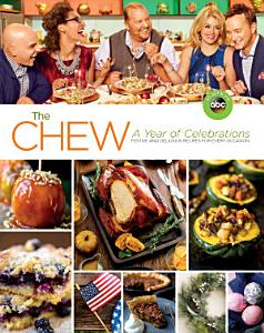 The Chew  A Year of Celebrations Book